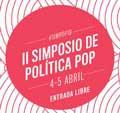 II Simposio de Política Pop. Enlaces á emisión en aberto e en directo